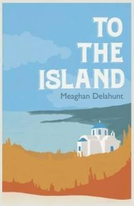 Delahunt To The Island Book Cover