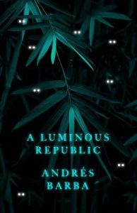 Book Cover for A Luminous Republic