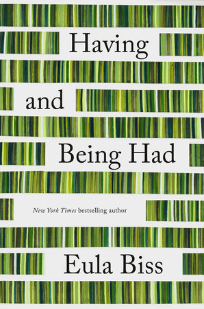 Book cover for Having and Being Had by Eula Biss