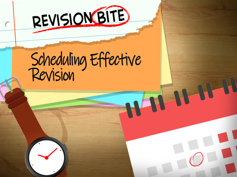 Revision Bites - Scheduling Effective Revision